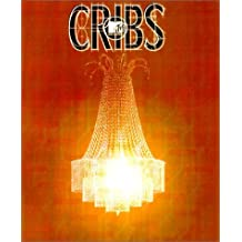 Cribs: A Guided Tour Inside the Homes of Your Favorite Stars: A Guided Tour Through the Homes of Your Favourite Stars
