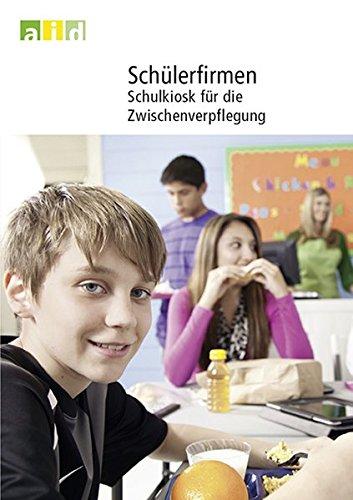Schülerfirmen - Schulkiosk für die Zwischenverpflegung