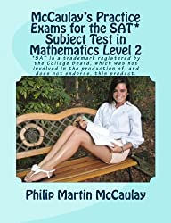 McCaulay's Practice Exams for the SAT* Subject Test in Mathematics Level 2
