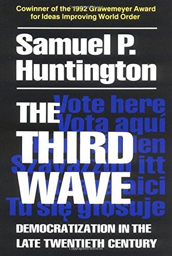 The Third Wave: Democratization in the Late Twentieth Century (Julian J.Rothbaum Distinguished Lecture)