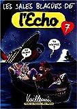 Les Sales Blagues de l'Echo - Numéro 7