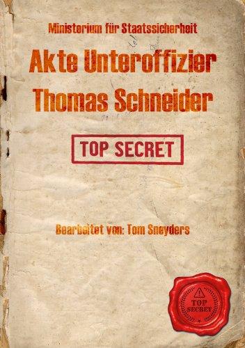 Akte Unteroffizier Thomas Schneider