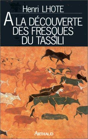 À la découverte des fresques du Tassili