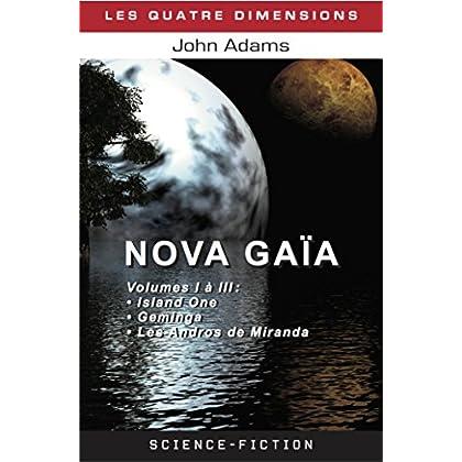 Nova Gaia [Tomes I, II et III]