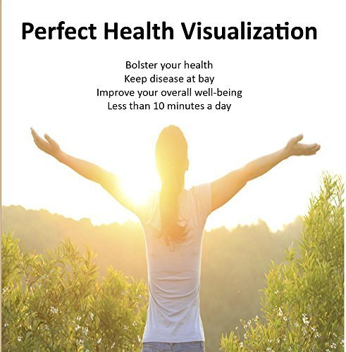 perfect-health-visualization-by-my-life-coaches-inc-2015-01-23