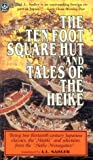 The Ten Foot Square Hut and Tales of the Heike: Being Two Thirteen Century Japanese Classics, the Hojoki and Selections from the Heike Monogatari (Tut Books. L)