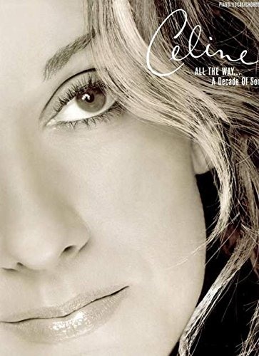 celine-dion-all-the-way-a-decade-of-song-piano-voix-guitare-popular-matching-folios