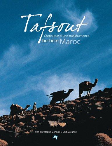 Tafsout, Chronique d'une transhumance berbre, Maroc