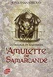 la trilogie de bartim?us tome 1 l amulette de samarcande de jonathan stroud 10 novembre 2010 broch?