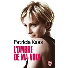 L'Ombre De MA Voix (French Edition) by Patricia Kaas (2012-03-10)