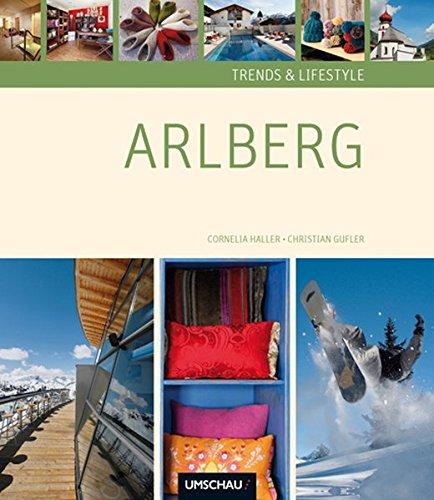 Trends und Lifestyle Arlberg