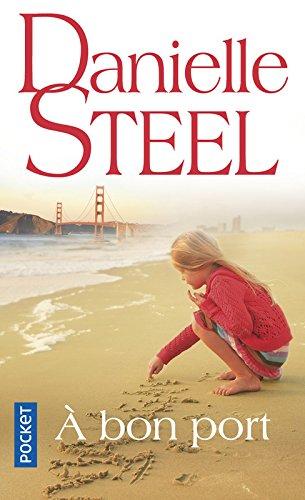 A bon port par Danielle Steel