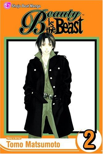Beauty Is the Beast, Vol. 2 (Beauty Is a Beast) por Tomo Matsumoto