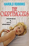 The Carpetbaggers (Hodder Great Reads)