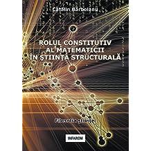 Rolul Constitutiv Al Matematicii in Stiinta Structurala