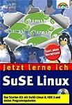Jetzt lerne ich SuSE Linux . Das Star...
