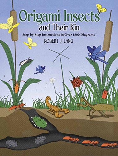 Origami Insects and Their Kin (Dover Origami Papercraft) por Robert J. Lang