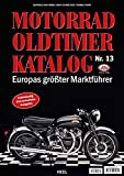 Motorrad Oldtimer Katalog Nr. 13: Europas größter Marktführer