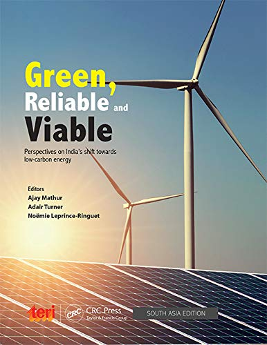 Green, Reliable and Viable:: Perspectives on India's shift towards low-carbon energy