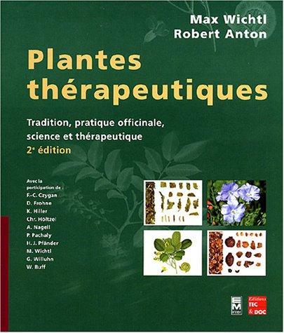 Plantes thérapeutiques par Max Wichtl, Robert Anton