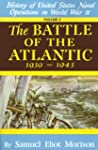 Battle of the Atlantic: The Battle of...