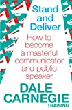 #9: Stand and Deliver: How to Become a Masterful Communicator and Public Speaker