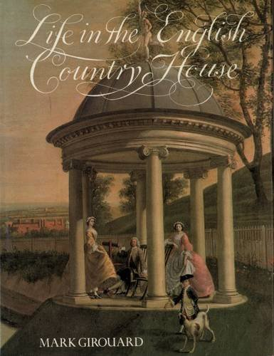 51Z6aqoZLoL - NO.1 HOME DESIGN# A Life in the English Country House: A Social and Architectural History