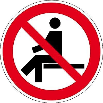 Verbotszeichen - Sitzen verboten - Kunststoff Selbstklebend