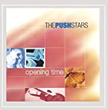 Songtexte von The Push Stars - Opening Time
