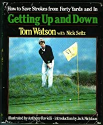 Getting Up and Down by Tom Watson (1983-10-12)