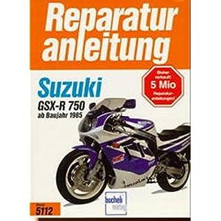 Suzuki GSX-R 750 (Reparaturanleitungen)