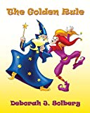 The Golden Rule (English Edition)
