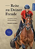 Reite zu Deiner Freude: Grundsätze meiner Pferdeausbildung