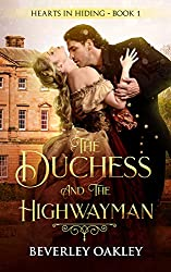 The Duchess and the Highwayman (Hearts in Hiding Book 1) (English Edition)