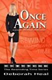 Once Again: An inspirational novel of history, mystery & romance (The Rewinding Time Series) (Volume 1) by Deborah Heal (2014-11-04)