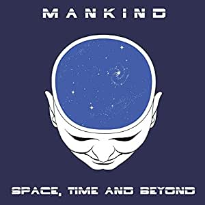 SPACE, TIME AND BEYOND [VINYL]