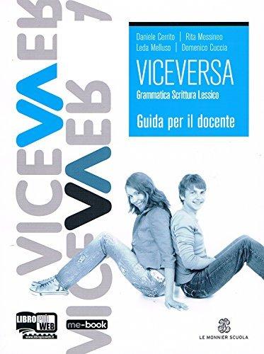 VICEVERSA Grammatica Scrittura Lessico - Guida per il docente