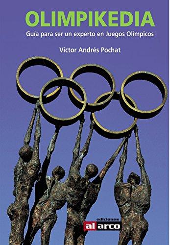 Olimpikedia: Guía para ser un experto en Juegos Olímpicos