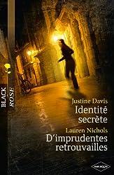 Identité secrète - D'imprudentes retrouvailles