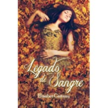 Legado de sangre: Volume 2 (La hija de la Sacerdotisa)