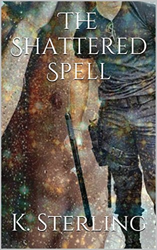 The Shattered Spell (English Edition)