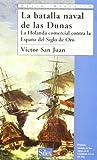 La batalla naval de las Dunas: