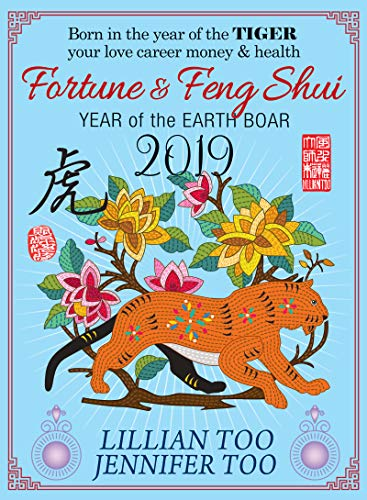 Fortune & Feng Shui 2019 TIGER (English Edition)