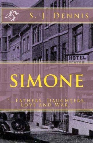 Simone by S. J. Dennis (2011-04-19)