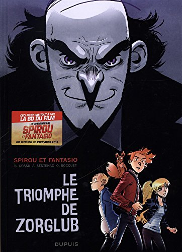 Spirou et Fantasio [2-8001] : Spirou et Fantasio / Le triomphe de Zorglub