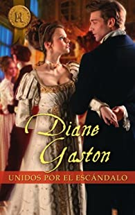 Unidos por el escándalo par Diane Gaston