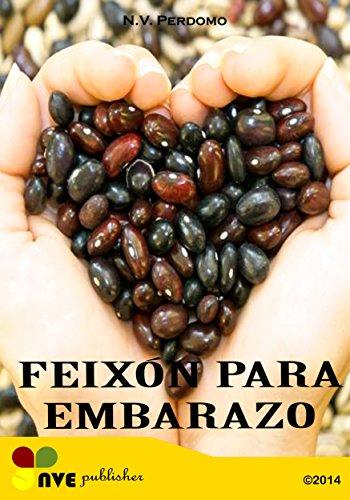 FEIXÓN PARA EMBARAZO (Galician Edition) por N.V. Perdomo