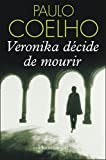 Veronika décide de mourir (LITTERATURE ETR) - Format Kindle - 9782081286412 - 5,49 €