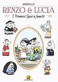 Renzo & Lucia. I Promessi sposi a fumetti