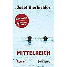 Mittelreich: Roman (suhrkamp taschenbuch, Band 4408)